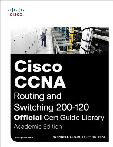 Cisco CCNA Routing and Switching 200-120 Official Cert Guide Library   2014 edition cover