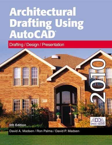 Architectural Drafting Using AutoCad 2010  6th 2010 edition cover