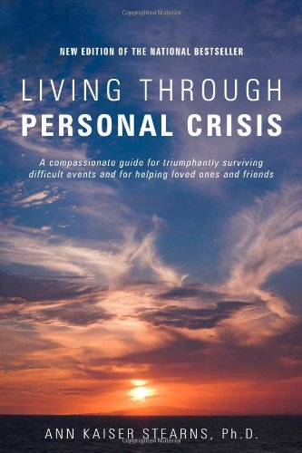 Living Through Personal Crisis  2010 9781882883875 Front Cover