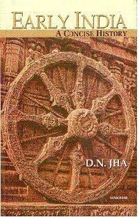Early India : A Concise History 1st 2004 9788173045875 Front Cover