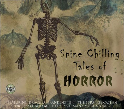 Spine Chilling Tales of Horror  Abridged 9780060511876 Front Cover