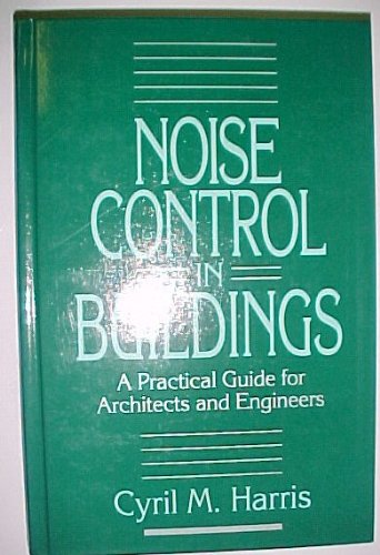 Noise Control in Buildings A Practical Guide for Architects and Engineers  1994 9780070268876 Front Cover