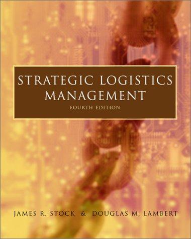 Strategic Logistics Management  4th 2001 (Revised) edition cover