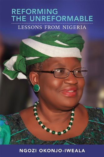 Reforming the Unreformable Lessons from Nigeria  2012 9780262526876 Front Cover