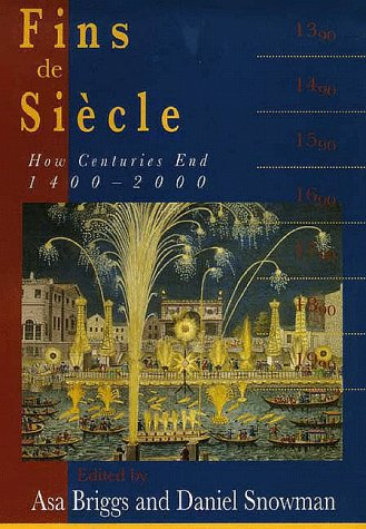 Fins de Si�cle How Centuries End, 1400-2000  1996 9780300066876 Front Cover