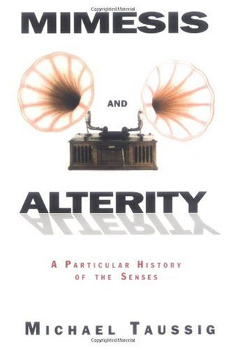 Mimesis and Alterity A Particular History of the Senses  1993 edition cover