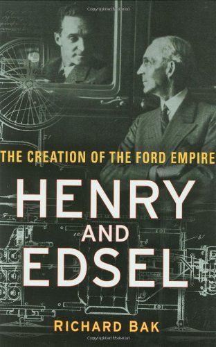 Henry and Edsel The Creation of the Ford Empire  2003 edition cover