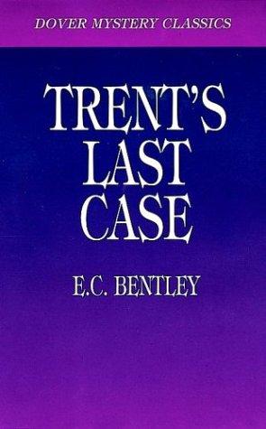 Trent's Last Case  Reprint edition cover