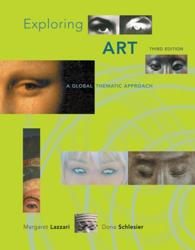 Exploring Art A Global, Thematic Approach 3rd 2008 9780495094876 Front Cover