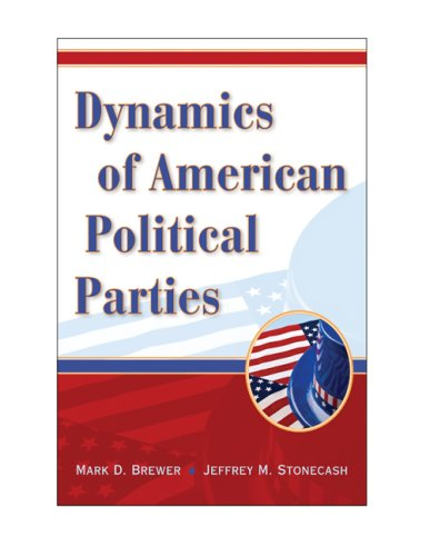 Dynamics of American Political Parties   2009 edition cover