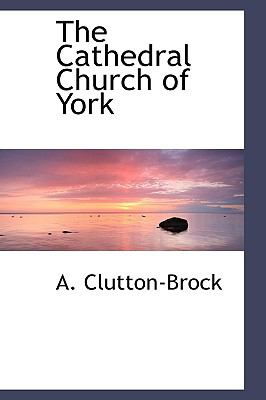 The Cathedral Church of York:   2009 edition cover
