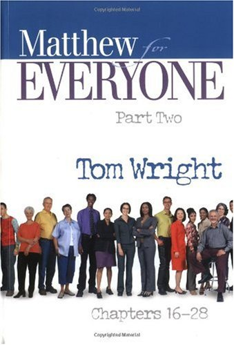 Matthew for Everyone, Chapters 16-28  2nd 2004 edition cover
