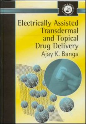 Electrically Assisted Transdermal and Topical Drug Delivery Metabolism and Molecular Physiology of Saccharomyces  1998 9780748406876 Front Cover
