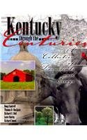 Kentucky Through the Centuries A Collection of Documents and Essays  2010 (Revised) edition cover