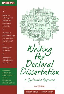 Writing the Doctoral Dissertation A Systematic Approach 3rd 2012 (Revised) edition cover