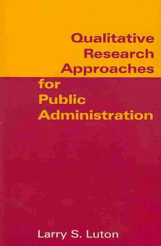 Qualitative Research Approaches for Public Administration   2011 edition cover