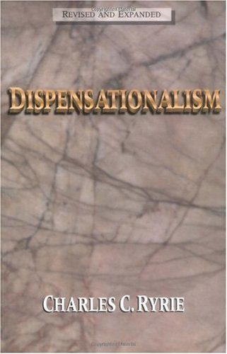 Dispensationalism   1995 (Revised) edition cover