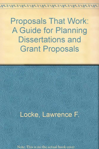Proposals That Work A Guide for Planning Dissertations and Grant Proposals 2nd 1987 edition cover