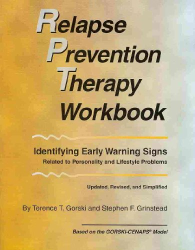 Relapse Prevention Therapy Wrokbook Identifying Early Warning Signs Related to Personality and Lifestyle Problems  2010 edition cover