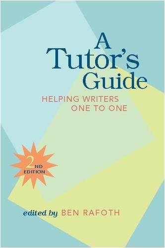 Tutor's Guide Helping Writers One to One, Second Edition 2nd 2005 edition cover