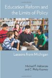 Education Reform and the Limits of Policy Lessons from Michigan  2012 9780880993876 Front Cover