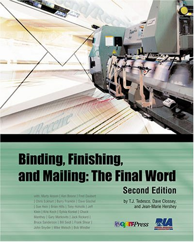 Binding, Finishing, and Mailing : The Final Word 2nd 2004 edition cover