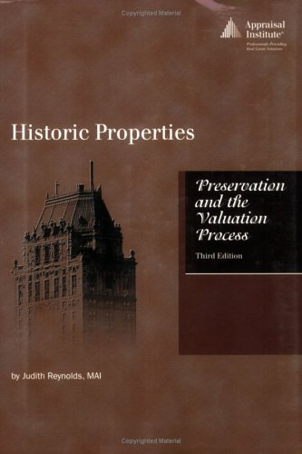 Historic Properties : Preservation and the Valuation Process 1st 2006 edition cover