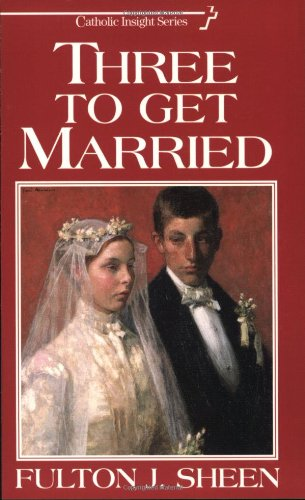 Three to Get Married   2004 (Reprint) edition cover