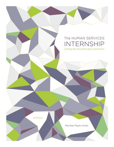 Human Services Internship Getting the Most from Your Experience 3rd 2012 edition cover