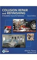 Collision Repair and Refinishing A Foundation Course for Technicians 2nd 2014 edition cover