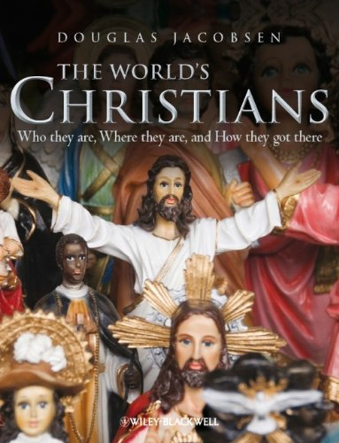 World's Christians Who They Are, Where They Are, and How They Got There  2011 edition cover