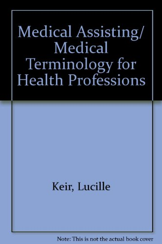 Medical Assisting/ Medical Terminology for Health Professions:  2008 edition cover
