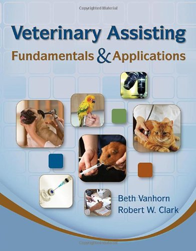 Veterinary Assisting Fundamentals and Applications   2011 edition cover