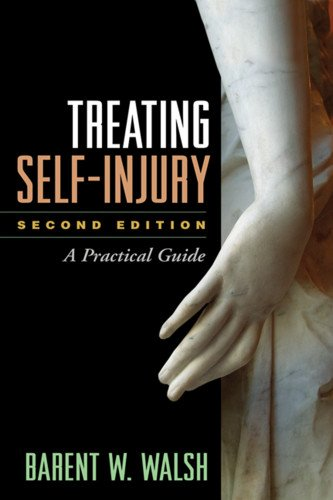 Treating Self-Injury, Second Edition A Practical Guide 2nd 2014 (Revised) edition cover
