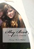 Shy Bird Lost Girls Found N/A 9781493662876 Front Cover