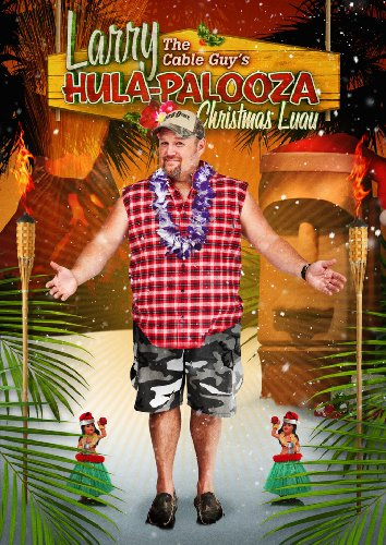 Larry the Cable Guy's Hula-Palooza Christmas Luau System.Collections.Generic.List`1[System.String] artwork