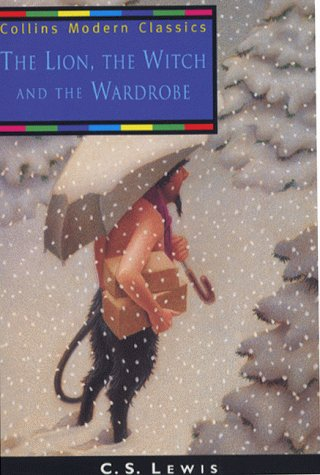 The Lion, the Witch and the Wardrobe (Collins Modern Classics) N/A edition cover