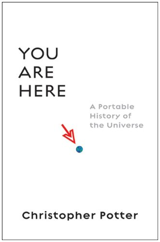 You Are Here A Portable History of the Universe N/A edition cover