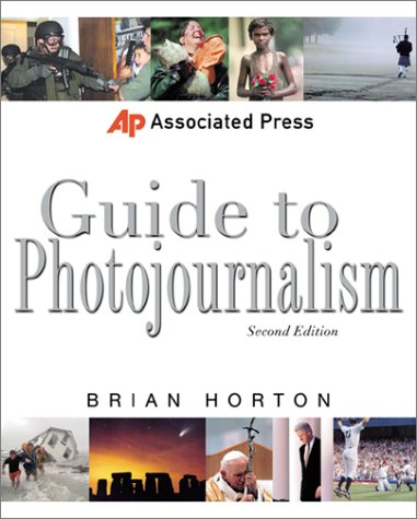 Associated Press Guide to Photojournalism  2nd 2001 (Revised) edition cover
