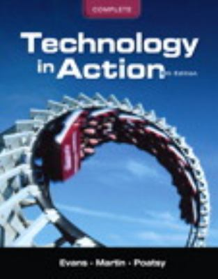 Technology in Action Complete and Blow-in Card 8th 2012 9780132785877 Front Cover