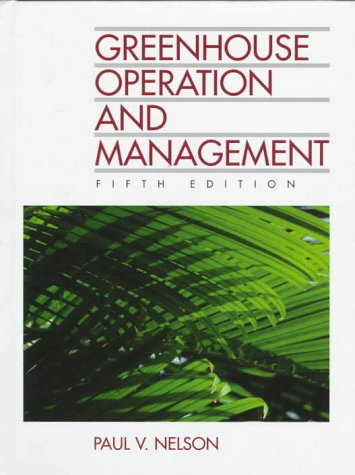 Greenhouse Operation and Management  5th 1998 9780133746877 Front Cover
