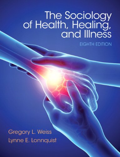 Sociology of Health, Healing, and Illness  8th 2014 (Revised) 9780133803877 Front Cover