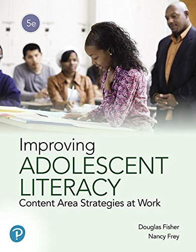 Improving Adolescent Literacy: Content Area Strategies at Work  2019 9780135180877 Front Cover