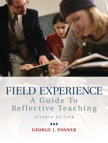 Field Experience A Guide to Reflective Teaching 7th 2010 edition cover