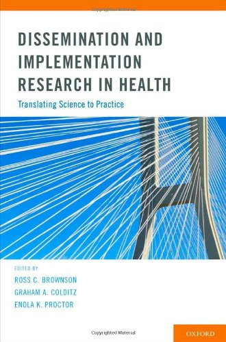 Dissemination and Implementation Research in Health Translating Science to Practice  2012 edition cover