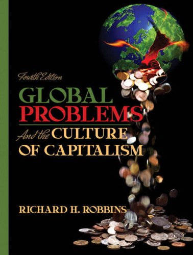 Global Problems and the Culture of Capitalism  4th 2008 edition cover
