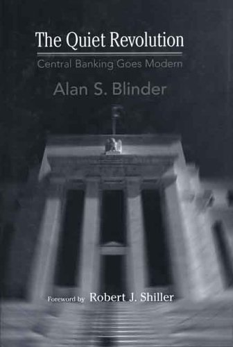 Quiet Revolution Central Banking Goes Modern  2004 edition cover