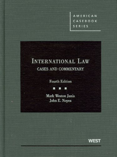 International Law, Cases and Commentary, 4th  4th 2011 (Revised) edition cover