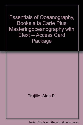Essentials of Oceanography, Books a la Carte Plus MasteringOceanography with EText -- Access Card Package  11th 2014 edition cover
