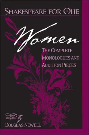 Shakespeare for One: Women The Complete Monologues and Audition Pieces  2002 edition cover